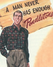 Pendleton Vintage Man Never Has Enough Poster